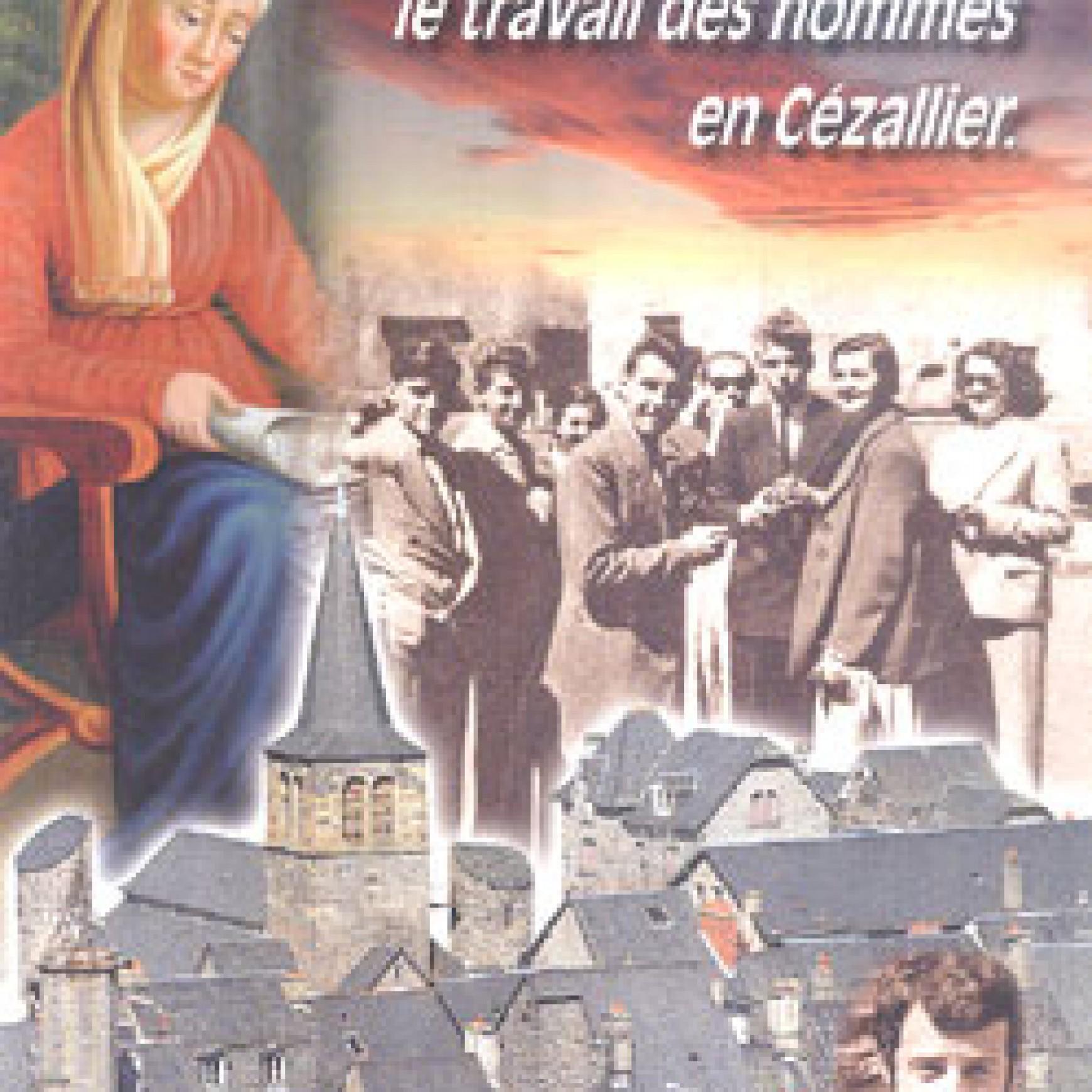 Cahier n°2 : La vie de l'esprit et le travail des hommes en Cézallier