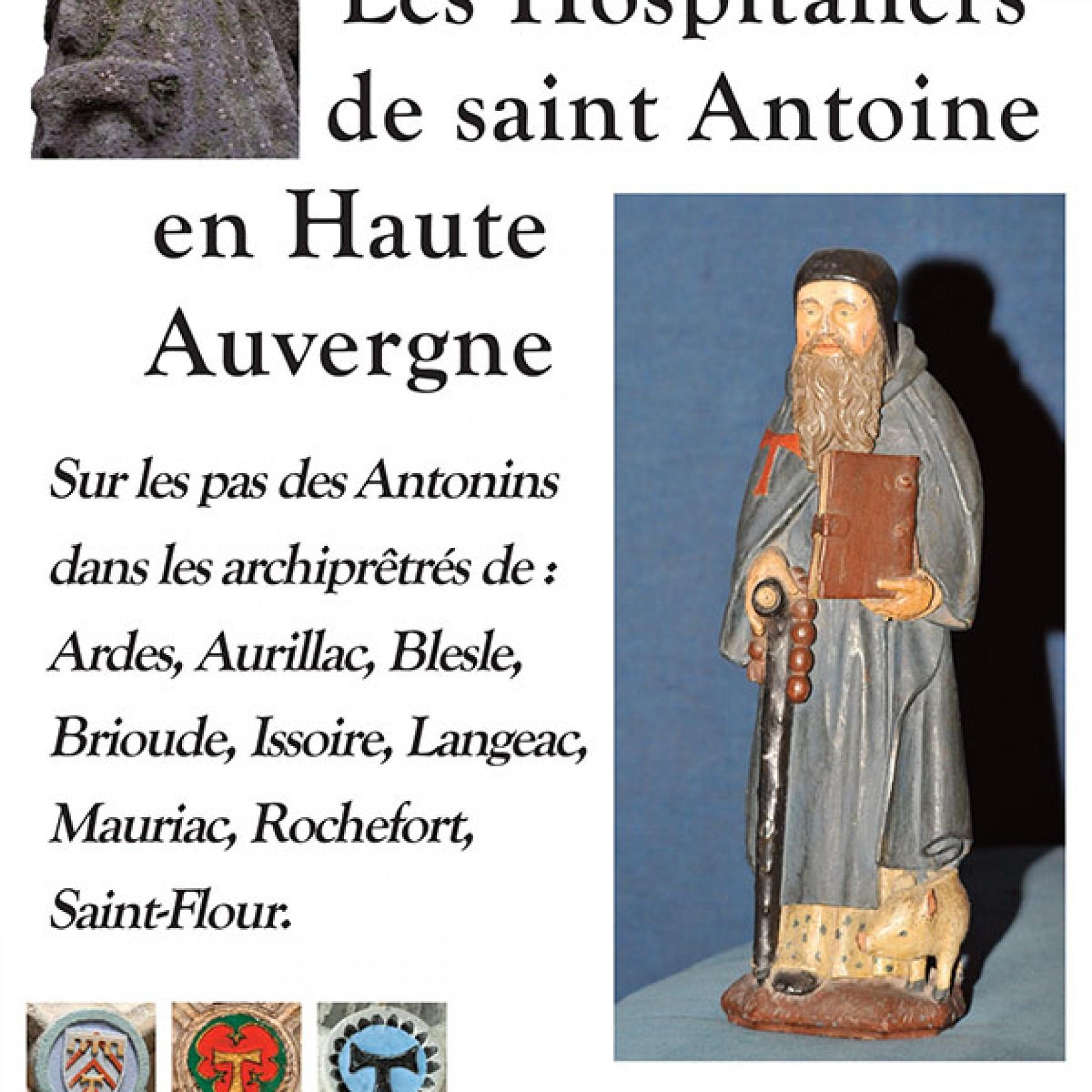 les Hospitaliers de Saint Antoine en Haute Auvergne