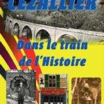 Cahier n° 10 : Dans le train de l'Histoire