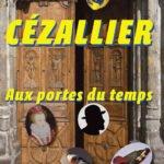 Cahier n°12 : Cézallier, aux portes du temps